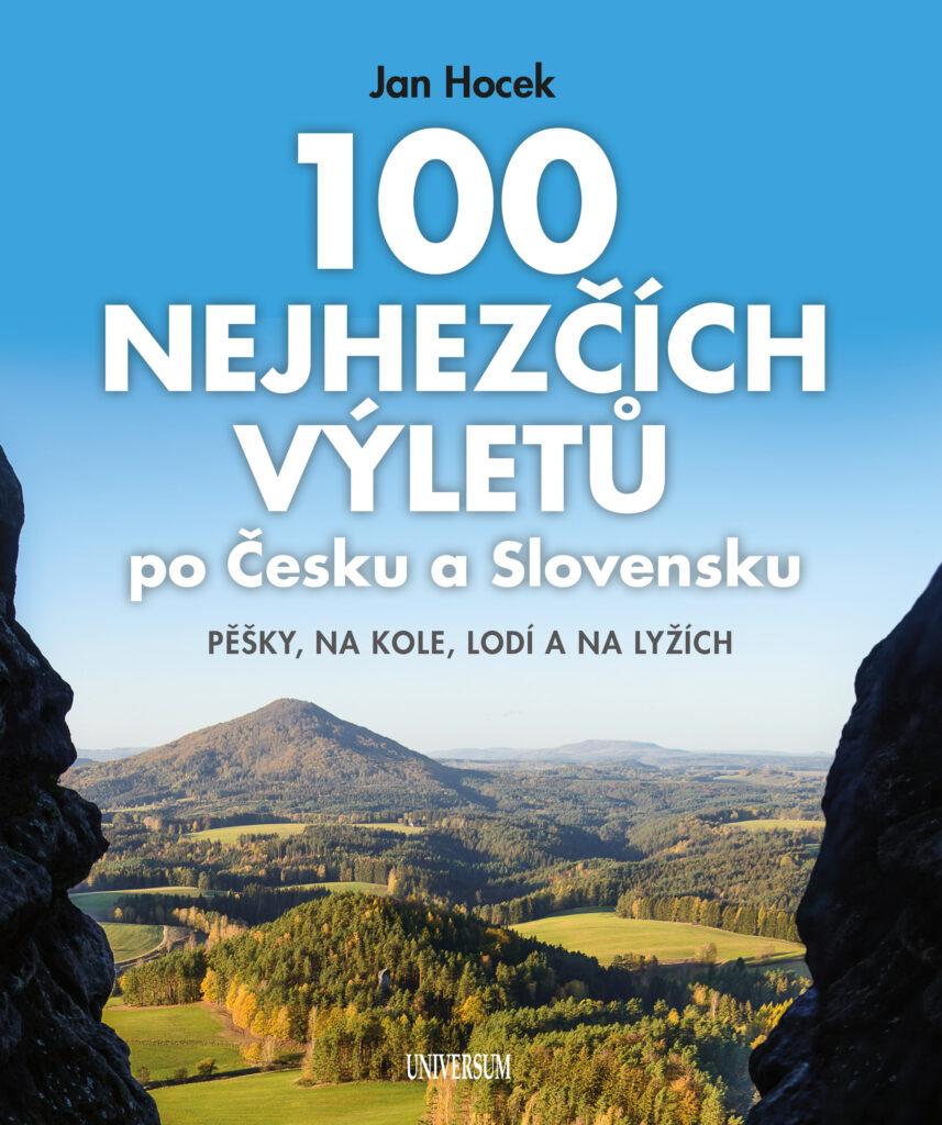 KNIŽNÍ TIP: 100 nejhezčích výletů po Čechách a Slovensku
