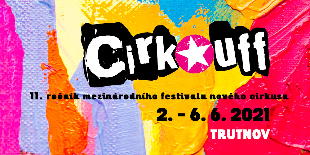 Cirk-UFF bude!